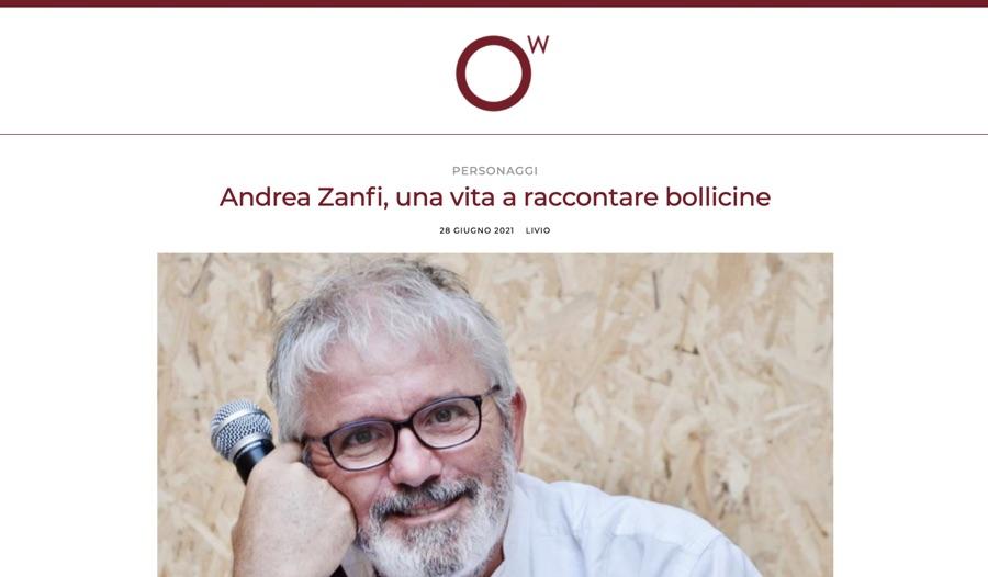 OscarWine: Andrea Zanfi, una vita a raccontare bollicine